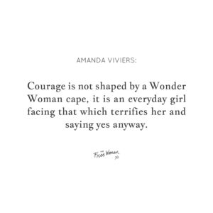 Courage-and-Strength-in-those-everyday-places-Quote